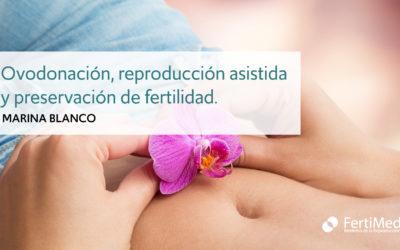 Ovodonación, reproducción asistida y preservación de fertilidad